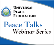 See our Click here to view or listen to our new Webinar Program, UPF Peace Talks!